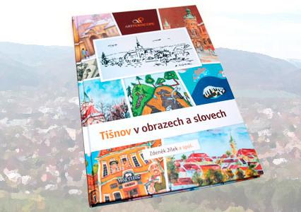 Tišnov v obrazech a slovech autora Zdeňka Jílka